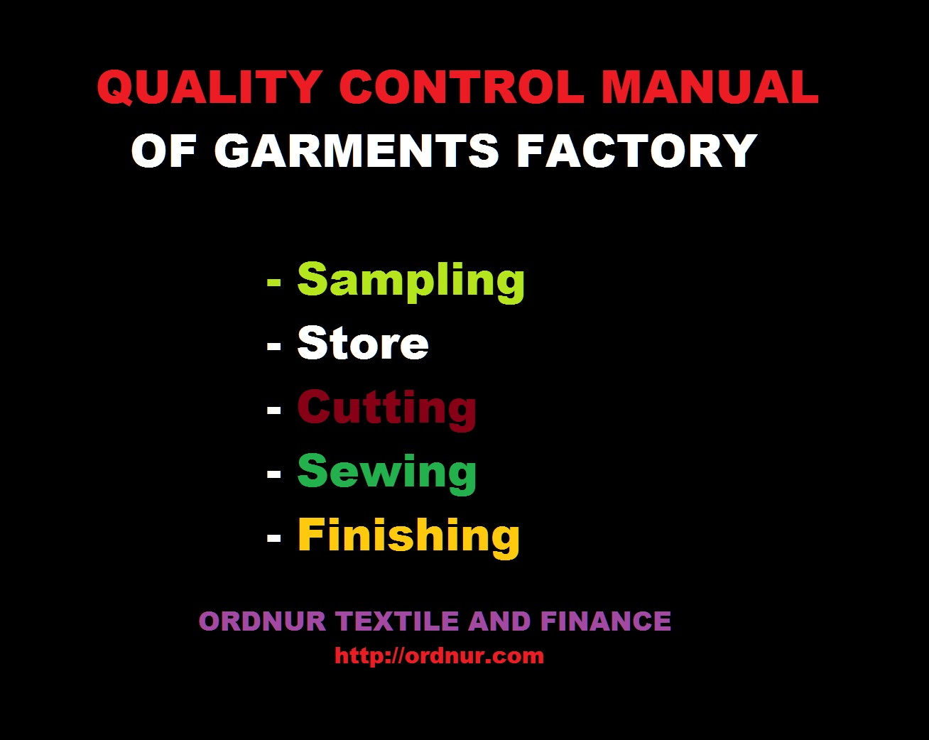 Quality Control Manual Of Garments Ordnur Textile And