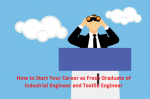 How to Start Your Career as a Fresh Graduate of Textile Engineer