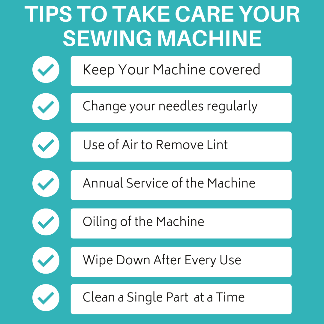 How to Properly Take Care of Your Sewing Machine
